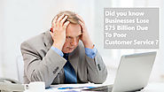Did you know Businesses Lose $75 Billion Due To Poor Customer Service - IVR Service Provider- VAgent