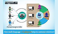 How multi language IVR Support helps in Customer Retention? - IVR Service Provider- VAgent