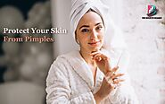 Protect Your Skin And Get Rid Of Pimples At Home | The Bulletin Boards