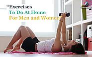 Exercises To Do At Home For Men and Women | The Bulletin Boards