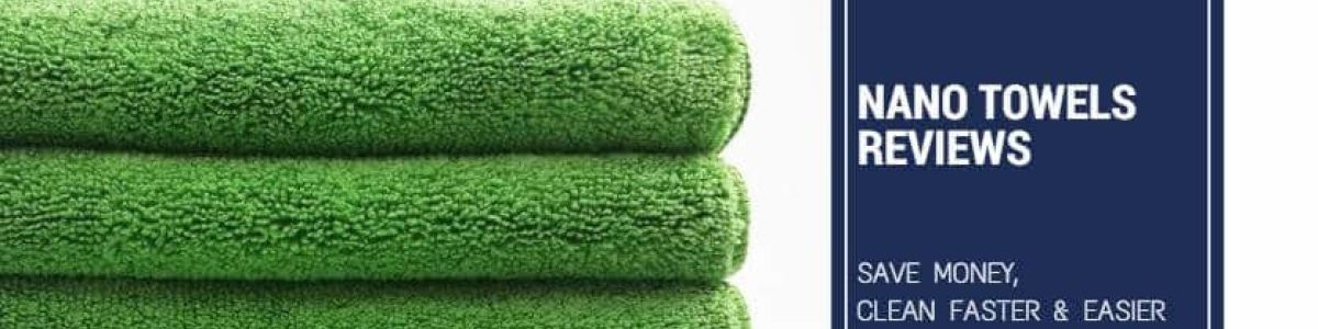 Headline for Nano Towels Review: Do You Really Need It? This Will Help You Decide!