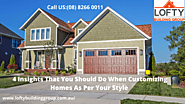 4 Insights That You Should Do When Customizing Homes As Per Your Style | Tech Info Market