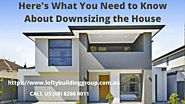Here's What You Need to Know About Downsizing the House | Tech Info Market