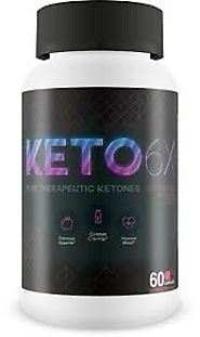 Keto 6X Review: Must Read Before Buy Keto 6X Supplement