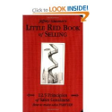 Little Red Book of Selling: 12.5 Principles of Sales Greatness: Jeffrey Gitomer