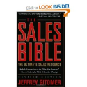 The Sales Bible: The Ultimate Sales Resource, Revised Edition: Jeffrey Gitomer