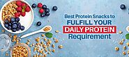 The Best Protein Snacks to fulfill your Daily Protein Requirement