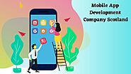 Best Mobile App Development Company in Scotland