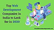 Top Web Development Companies in India to Look for in 2020