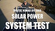 DIGITAL NOMAD OFF GRID SOLAR POWER SYSTEM TEST