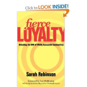 Fierce Loyalty: Unlocking the DNA of Wildly Successful Communities