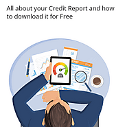 All about your Credit Report and how to download it for Free