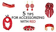 Valentine's Day - 5 Tips for Accessorizing with Red – Novadab