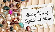 Healing Power of Crystals and Stones – Novadab
