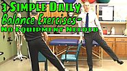 3 Simple Daily Balance Exercises- No Equipment Needed