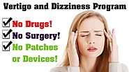 Vertigo And Dizziness Program Review [2019 Updated] - Permanently Cure Your Vertigo & Dizziness!
