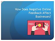 How Does Negative Online Feedback Affect Businesses?