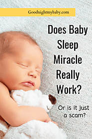 Baby Sleep Miracle Review 2020 – How it worked for me – Goodnight My Baby