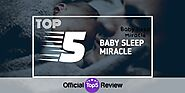 The Baby Sleep Miracle Review 2020 | Does Baby Sleep Miracle Work?