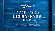 Name card Design - Know how