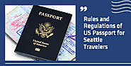 Rules and Regulations of US Passport for Seattle Travelers