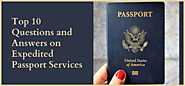 Top 10 Questions and Answers on Expedited Passport Services