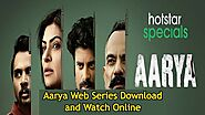 Aarya Web Series Download and Watch Online Tamilrockers