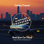 Reliable London Airport Transfer Service by Celine Travel | HubPages