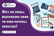 Why do small businesses need to hire payroll services? | Osservi
