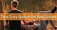 True Love Quotes that will help Real Lovers to Express Love Emotions