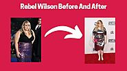 Rebel Wilson Weight Loss Journey, Workout And Photos Now [Updated 2020]