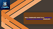 SKILLS COMPANY WANT IN CS & ENGG GRADUATE
