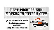 Best Packers and Movers in Hitech city & Gachibowli