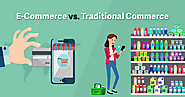 Difference Between Traditional Commerce and E-commerce - MentorWay