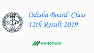 Check Odisha Board Result 2019 Online - MentorWay