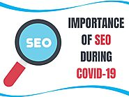 Importance Of SEO During Covid-19 Pandemic