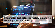 Information technology is rapidly expanding banking & finance industry - AppMomos