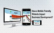 How a Mobile Friendly Website Impact Business Development? - AppMomos