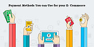 TOP 6 PAYMENT METHODS YOU CAN USE FOR YOUR E-COMMERCE! - AppMomos