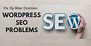 How To Fix Up Most Common WordPress SEO Problems