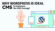Why WordPress Is Ideal CMS To Implement The COPE Strategy?