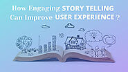 Engaging Storytelling Can Improve User Experience? on Behance