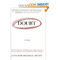 Doubt: A History: The Great Doubters and Their Legacy of Innovation from Socrates and Jesus to Thomas Jefferson...