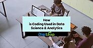 How is Coding Used in Data Science & Analytics