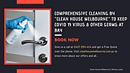 Comprehensive Cleaning by Clean House Melbourne to Keep COVID 19 Virus & other Germs at Bay