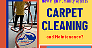 How High Humidity Affects Carpet Cleaning and Maintenance?