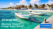 Get Easy Boat Title Loans With Flexible Payments
