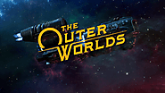 The Outer Worlds (PC,PS4) : A Beautiful Extra Terrestrial Experience.