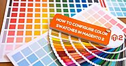 How to Configure Magento 2 Color Swatches in E-commerce Development? Article - ArticleTed - News and Articles