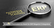 What Important Parameters need to check for ERP Magento 2 Integration?